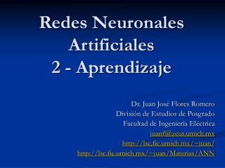 Redes Neuronales Artificiales 2 - Aprendizaje