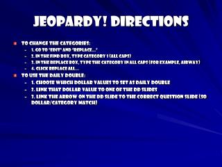 JEOPARDY Directions