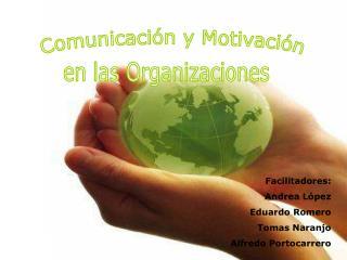 Comunicaci n y Motivaci n