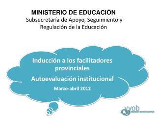 MINISTERIO DE EDUCACI N  Subsecretar a de Apoyo, Seguimiento y Regulaci n de la Educaci n