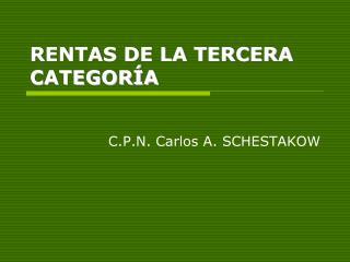 RENTAS DE LA TERCERA CATEGOR A
