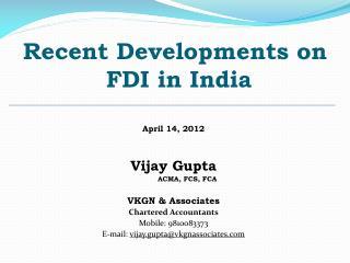 Recent Developments on  FDI in India