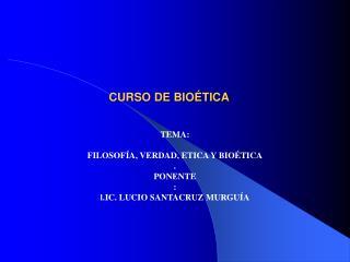 CURSO DE BIO TICA
