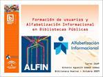Formaci n de usuarios y Alfabetizaci n Informacional en Bibliotecas P blicas