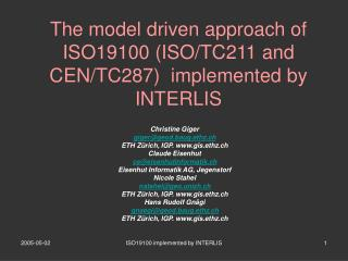 The model driven approach of ISO19100 ISO