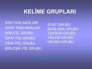 KELIME GRUPLARI