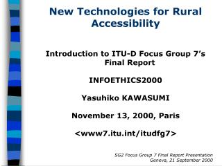 New Technologies for Rural Accessibility