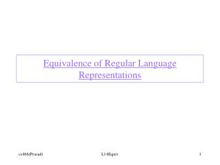Equivalence of Regular Language Representations