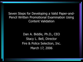 Seven Steps for Developing a Valid Paper-and-Pencil Written Promotional Examination Using Content Validation