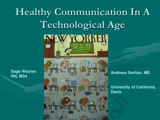 Healthy Communication In A  Technological Age