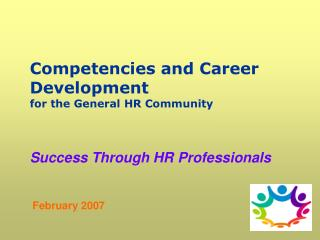 Competencies and Career Development for the General HR Community
