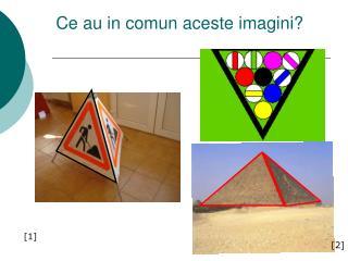 Ce au in comun aceste imagini