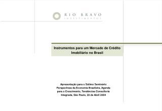 Instrumentos para um Mercado de Cr dito Imobili rio no Brasil
