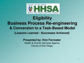 Eligibility  Business Process Re-engineering  Conversion to a Task-Based Model