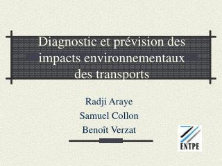 Diagnostic et pr vision des impacts environnementaux des transports