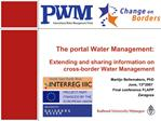 The portal Water Management:  Extending and sharing information on cross-border Water Management