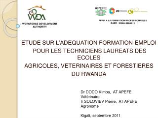 ETUDE SUR L ADEQUATION FORMATION-EMPLOI  POUR LES TECHNICIENS LAUREATS DES ECOLES  AGRICOLES, VETERINAIRES ET FORESTIERE