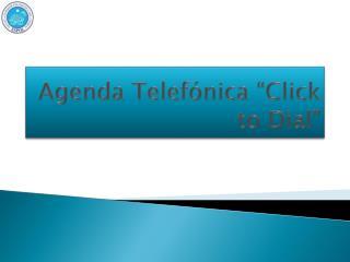 Agenda Telef nica  Click to Dial