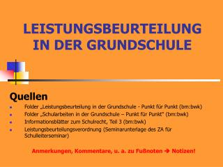 LEISTUNGSBEURTEILUNG IN DER GRUNDSCHULE