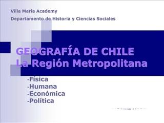 GEOGRAF A DE CHILE La Regi n Metropolitana