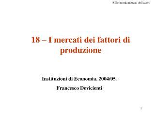 18   I mercati dei fattori di produzione