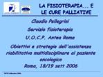 LA FISIOTERAPIA... E LE CURE PALLIATIVE