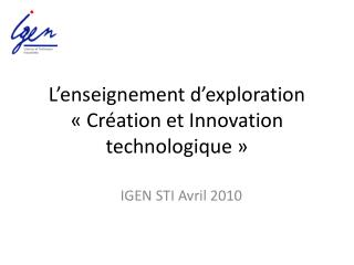 L enseignement d exploration   Cr ation et Innovation technologique