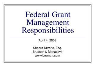 Federal Grant Management Responsibilities