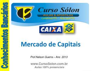 MERCADO FINANCEIRO: Mercado de Capitais