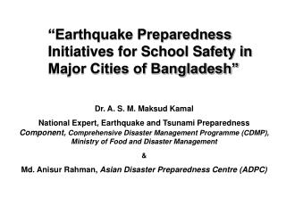 Earthquake Preparedness Initiatives for School Safety in Major Cities of Bangladesh
