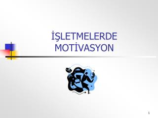 ISLETMELERDE  MOTIVASYON