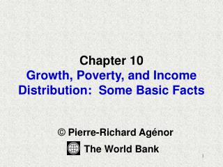 Chapter 10 Growth, Poverty, and Income Distribution:  Some Basic Facts