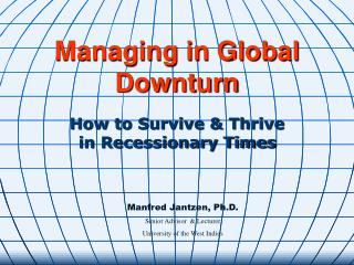 Managing in Global Downturn