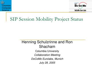 SIP Session Mobility Project Status