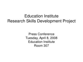 Education Institute Research Skills Development Project