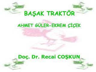 BASAK TRAKT R