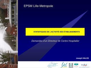 STATISTIQUES DE L ACTIVIT  DES  TABLISSEMENTS