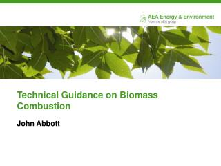 Technical Guidance on Biomass Combustion