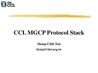 CCL MGCP Protocol Stack