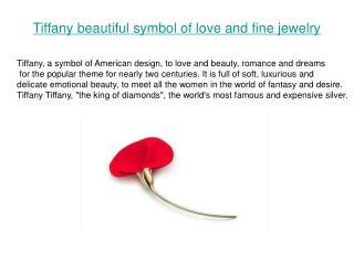 Tiffany symbol of love and beautiful