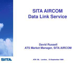 SITA AIRCOM  Data Link Service