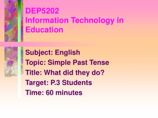 DEP5202 Information Technology in Education