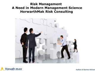 Risk Management   A Need in Modern Management Science HorwarthMak Risk Consulting