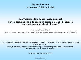 Regione Piemonte Assessorato alle Politiche Sociali