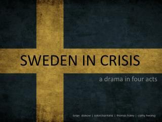 SWEDEN IN CRISIS