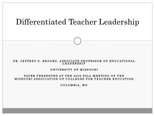 Differentiated Teacher Leadership
