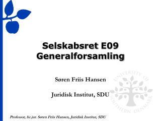 Selskabsret E09 Generalforsamling