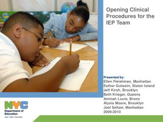OPENING CLINICAL PROCEDURES  FOR THE IEP TEAM