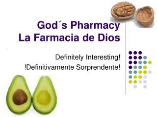 God s Pharmacy La Farmacia de Dios