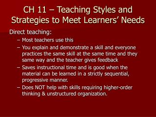 CH 11   Teaching Styles and Strategies to Meet Learners  Needs